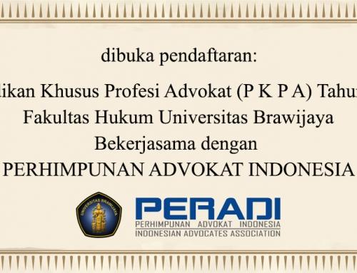 Dibuka Pendaftaran Pendidikan Khusus Profesi Advokat (PKPA) Tahun 2017 Fakultas Hukum Universitas Brawijaya